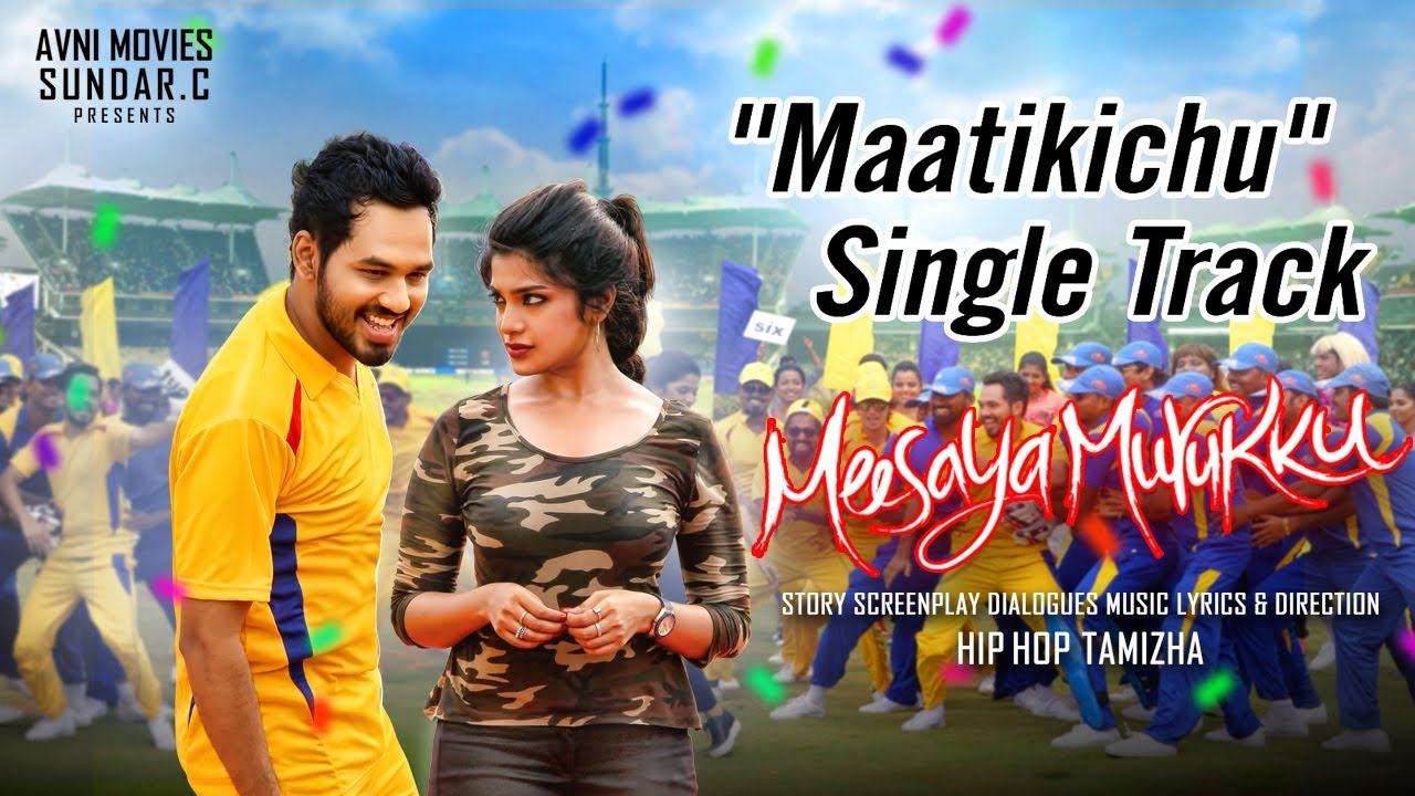 Meesaya Murukku - Maatikichu Maatikichu official video song