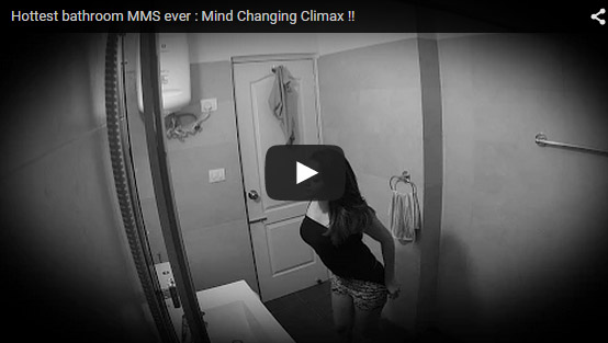 Hottest bathroom MMS ever Mind Changing Climax